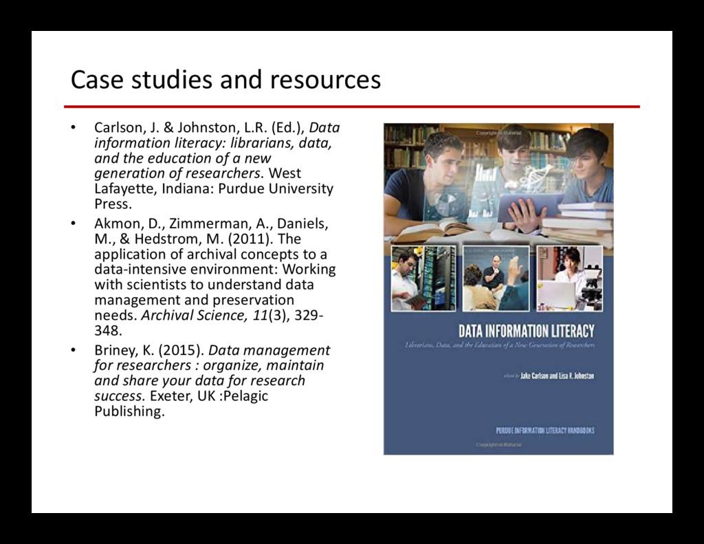 Case studies and resources • Carlson, J. & John...