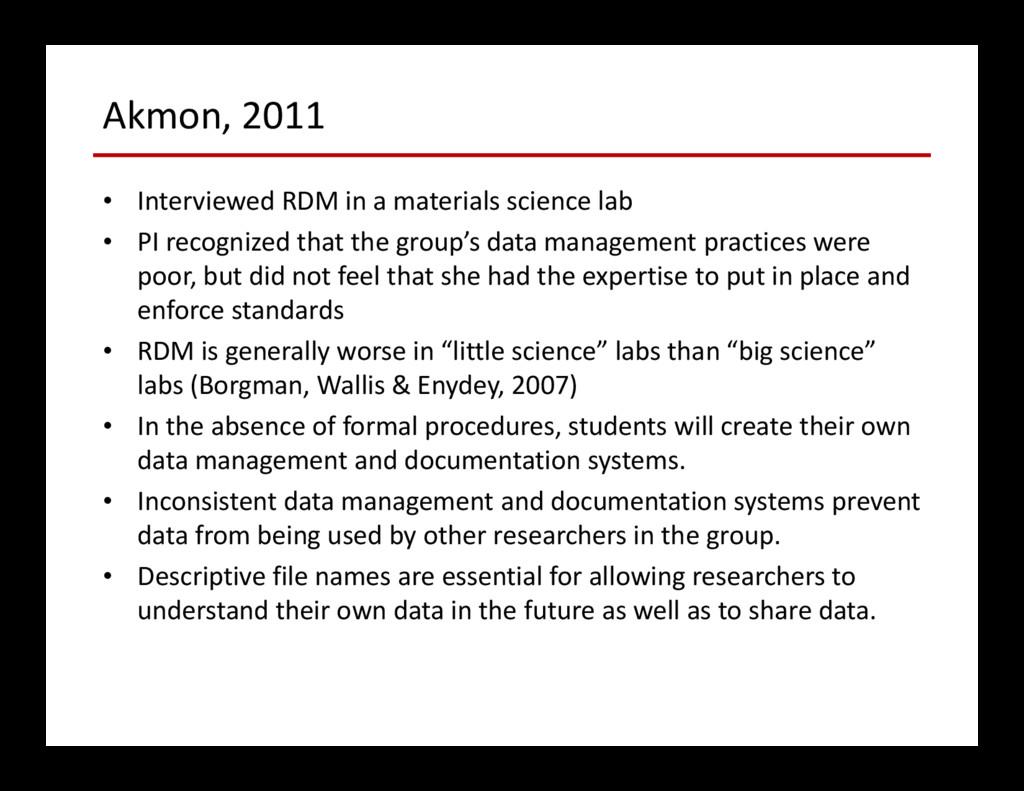 Akmon, 2011 • Interviewed RDM in a materials sc...