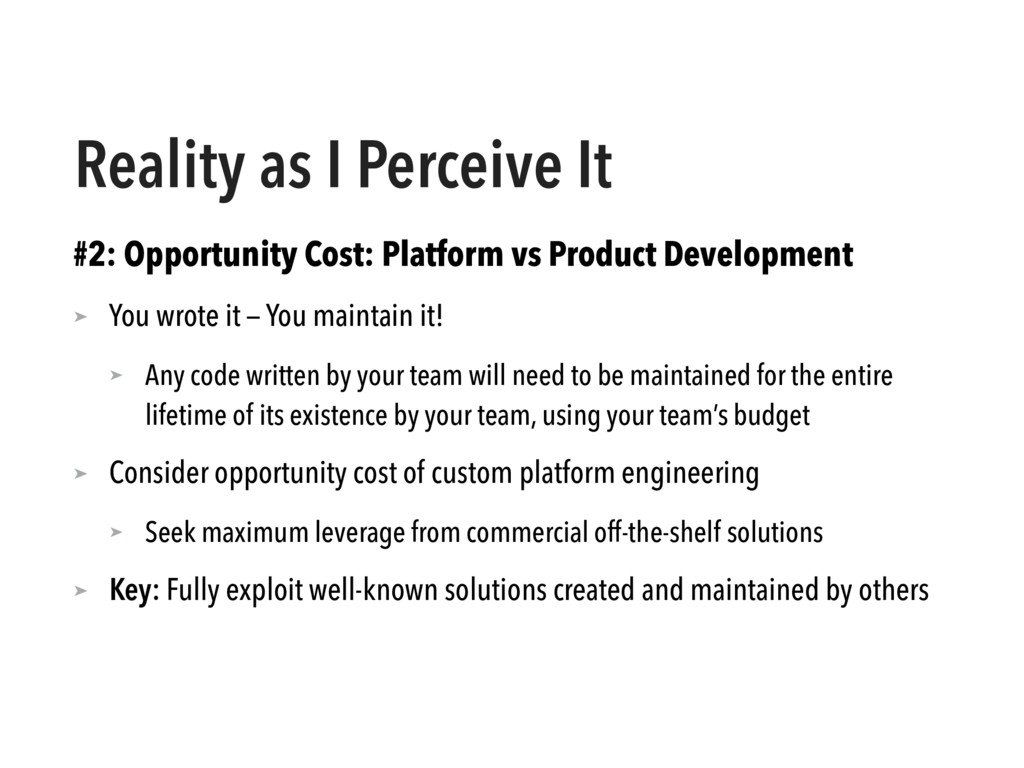Reality as I Perceive It #2: Opportunity Cost: ...