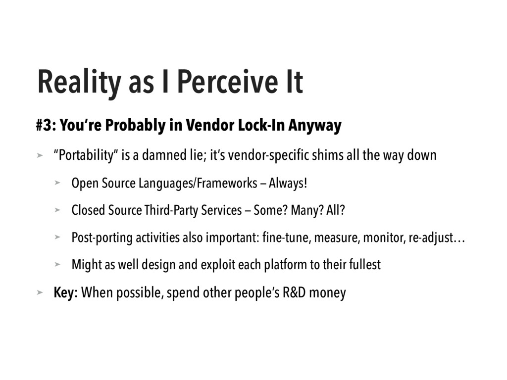 Reality as I Perceive It #3: You're Probably in...