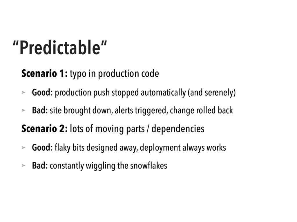 """""""Predictable"""" Scenario 1: typo in production co..."""