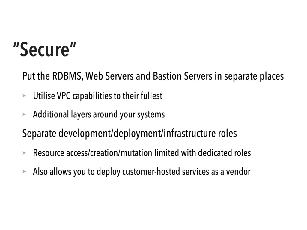 """""""Secure"""" Put the RDBMS, Web Servers and Bastion..."""