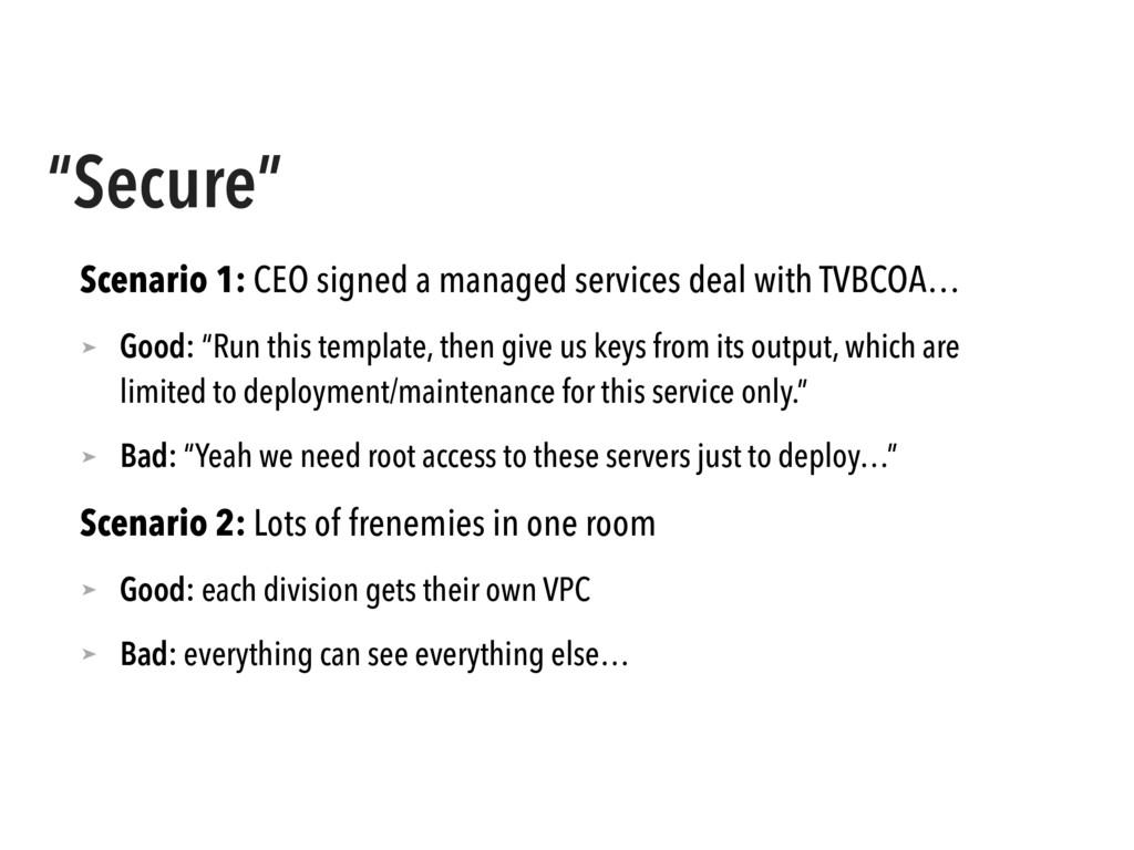 """Secure"" Scenario 1: CEO signed a managed servi..."