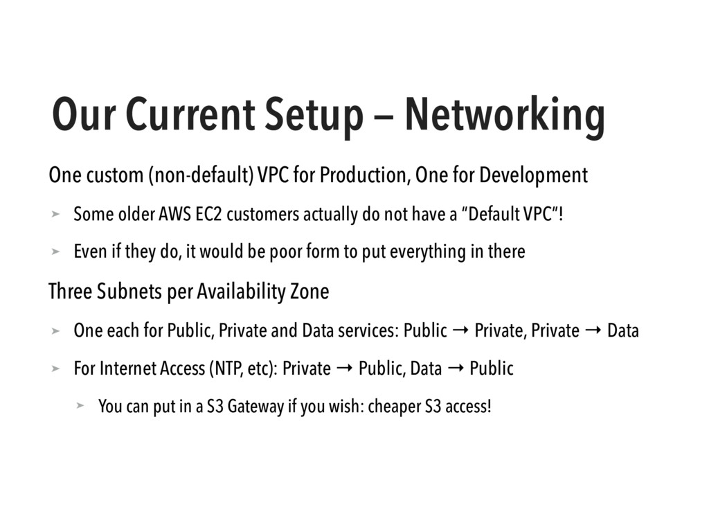 Our Current Setup — Networking One custom (non-...