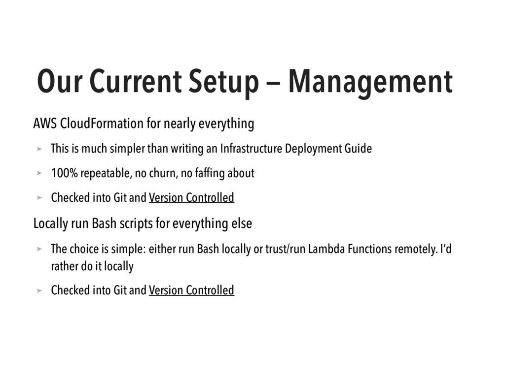Our Current Setup — Management AWS CloudFormati...