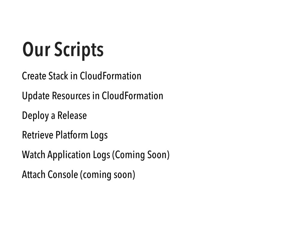 Our Scripts Create Stack in CloudFormation Upda...