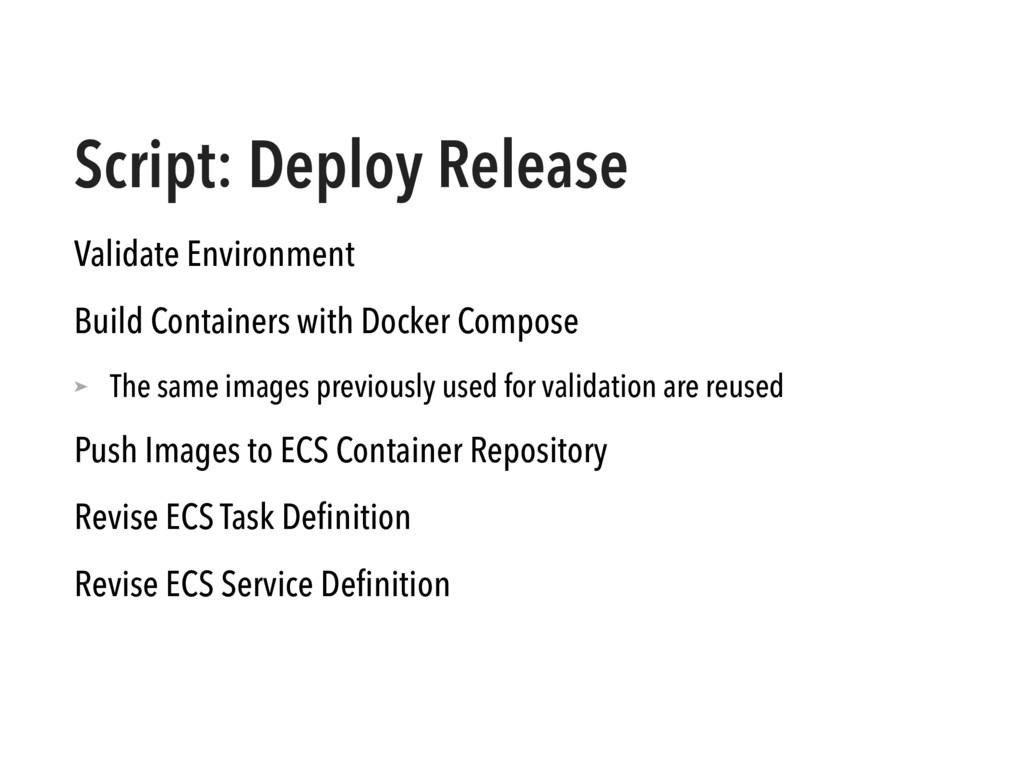 Script: Deploy Release Validate Environment Bui...