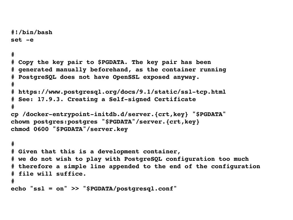 #!/bin/bash set -e # # Copy the key pair to $PG...