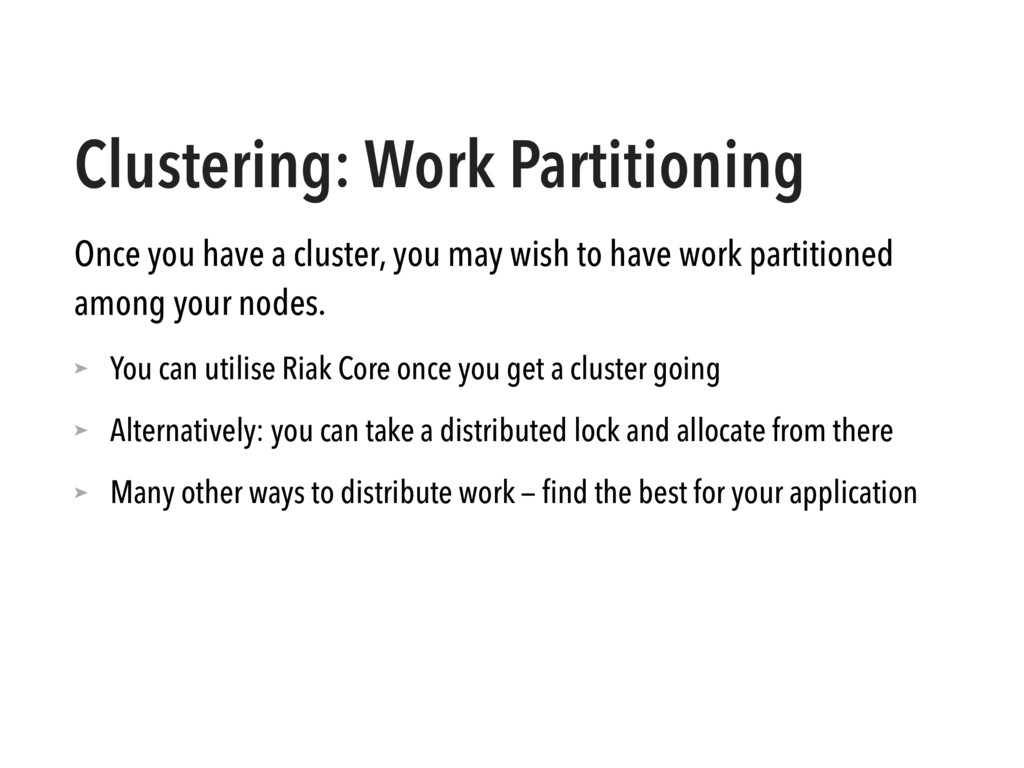 Clustering: Work Partitioning Once you have a c...