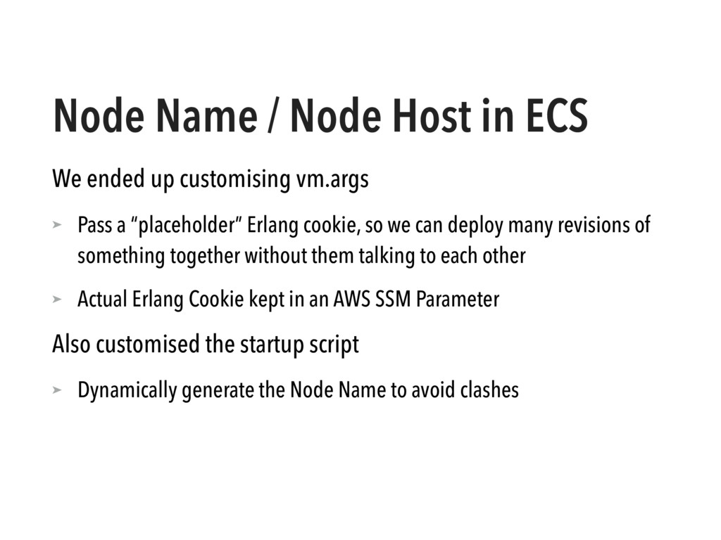 Node Name / Node Host in ECS We ended up custom...
