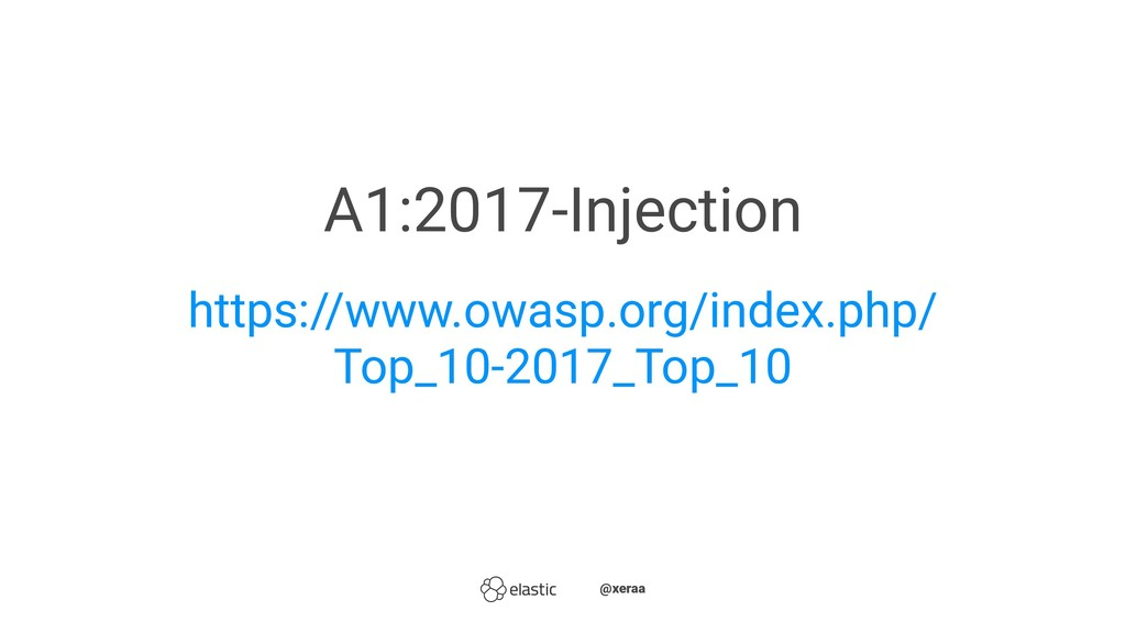 A1:2017-Injection https://www.owasp.org/index.p...