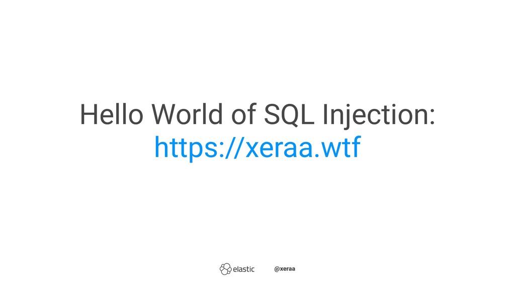 Hello World of SQL Injection: https://xeraa.wtf...