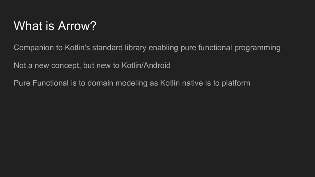 What is Arrow? Companion to Kotlin's standard l...