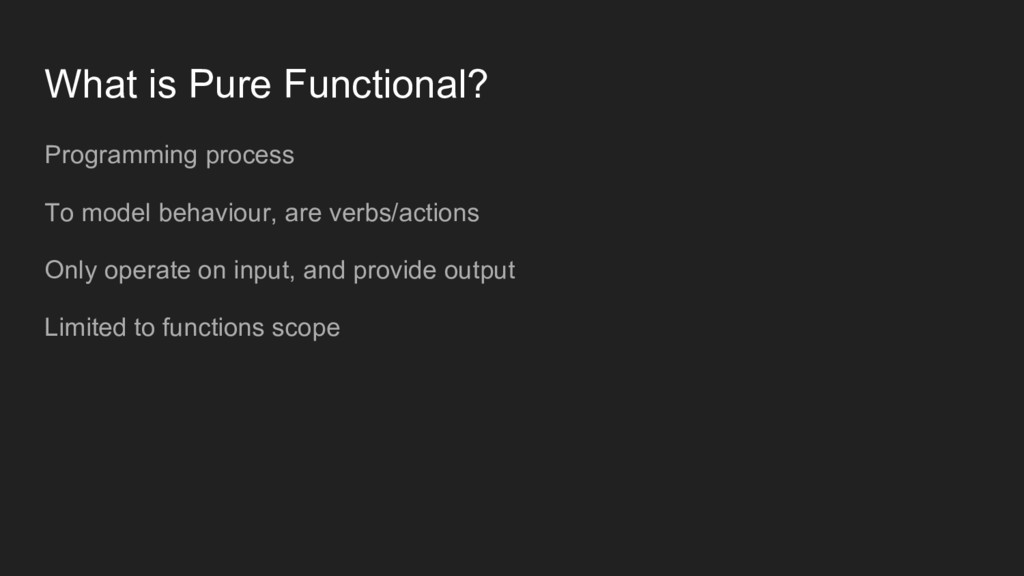 What is Pure Functional? Programming process To...