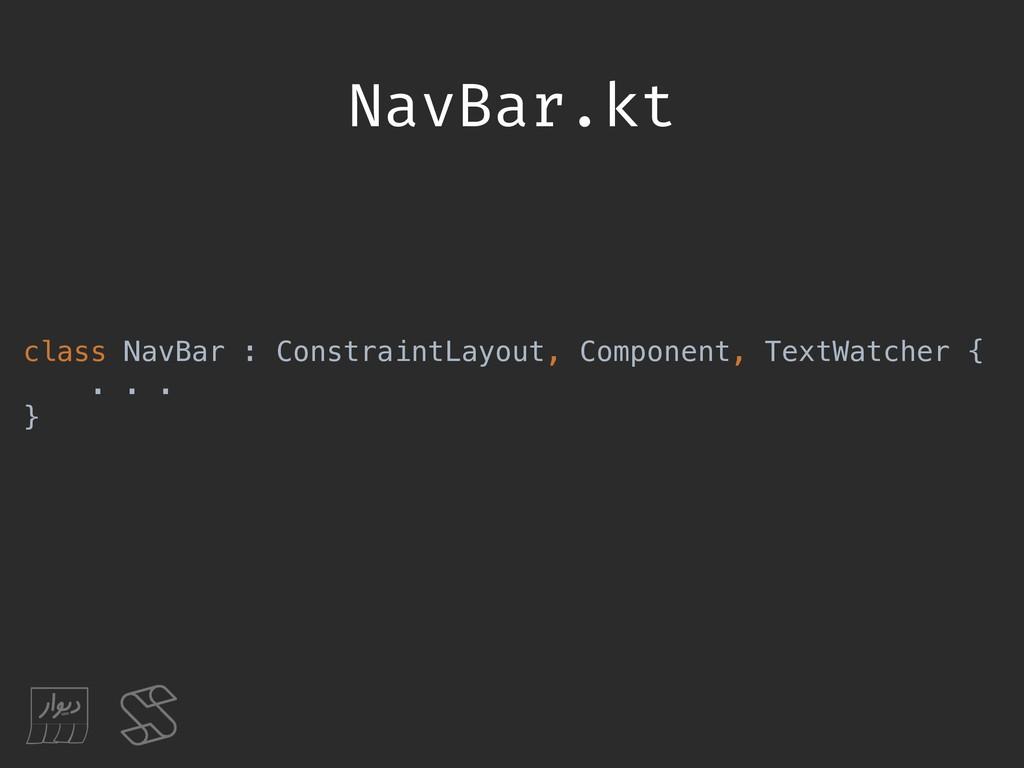 NavBar.kt class NavBar : ConstraintLayout, Comp...
