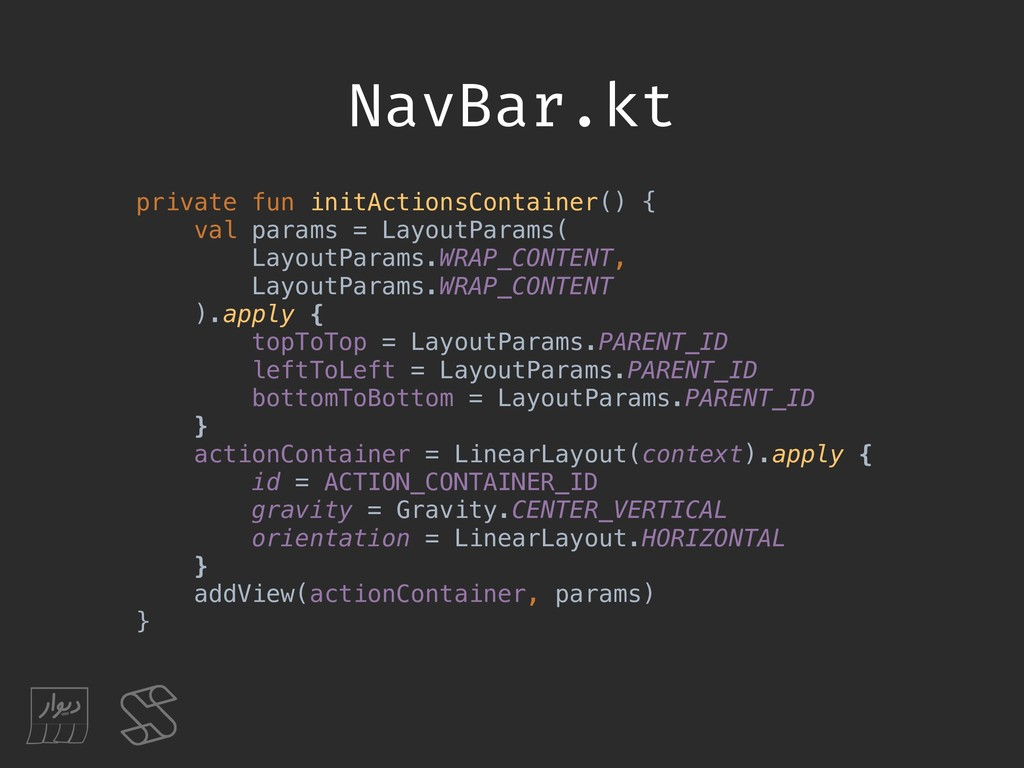 NavBar.kt private fun initActionsContainer() { ...