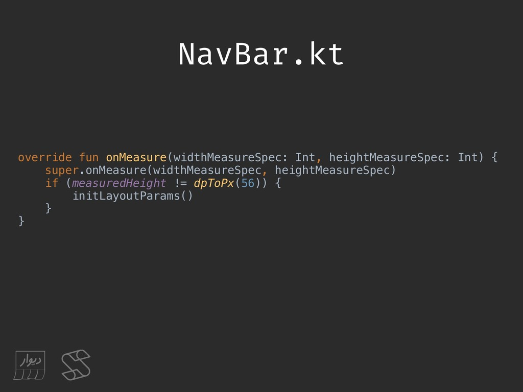 NavBar.kt override fun onMeasure(widthMeasureSp...