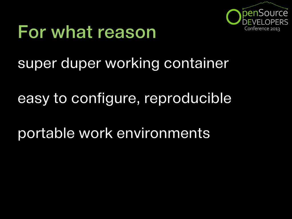 For what reason super duper working container e...