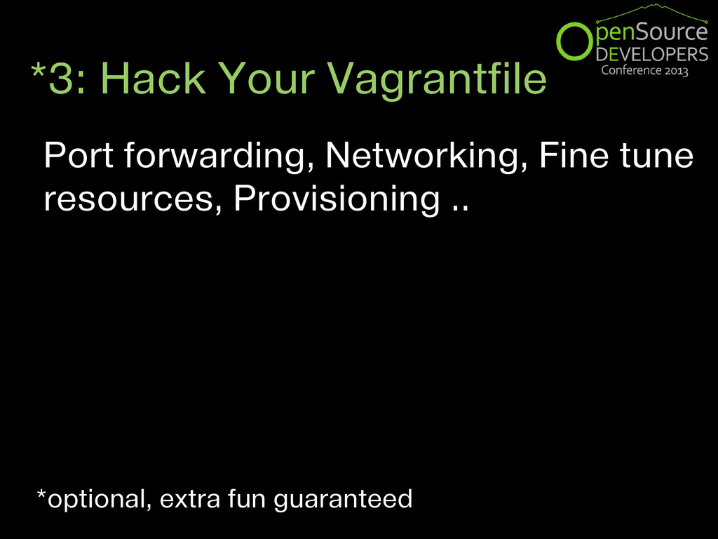 *3: Hack Your Vagrantfile Port forwarding, Netw...