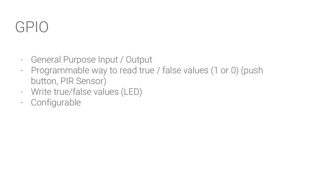 GPIO - General Purpose Input / Output - Program...