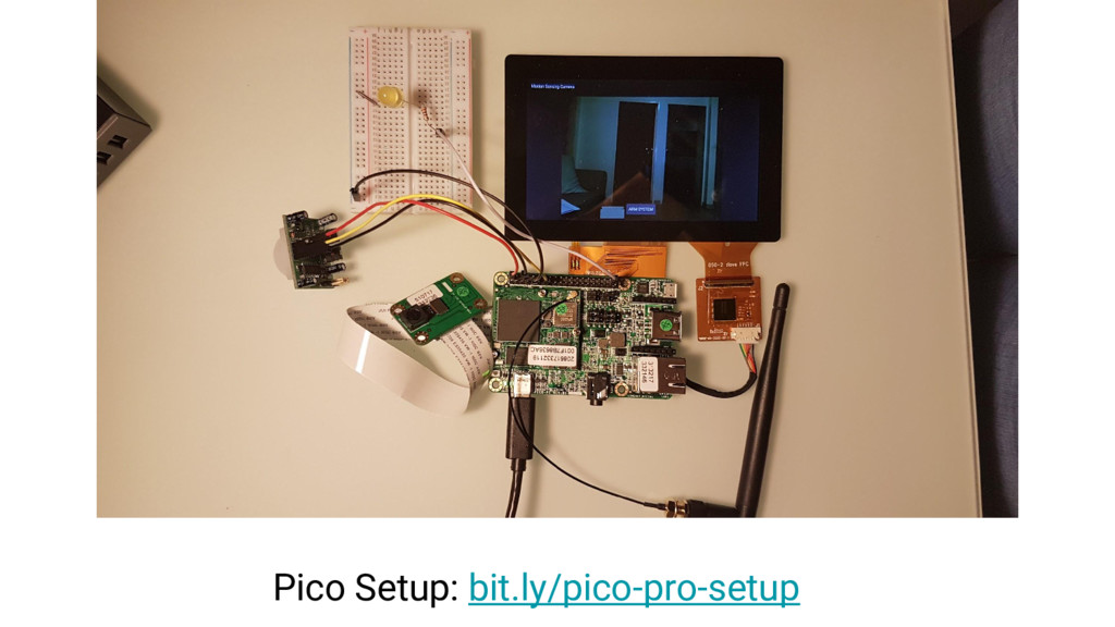 Pico Setup: bit.ly/pico-pro-setup
