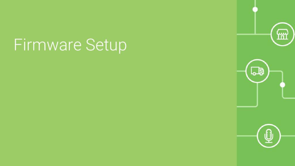 Firmware Setup