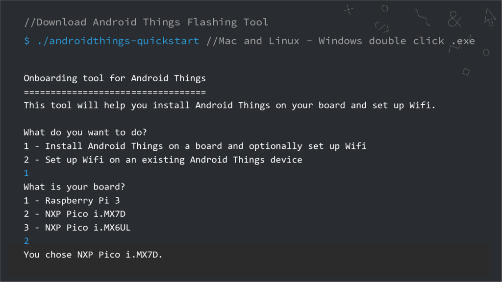 //Download Android Things Flashing Tool $ ./and...