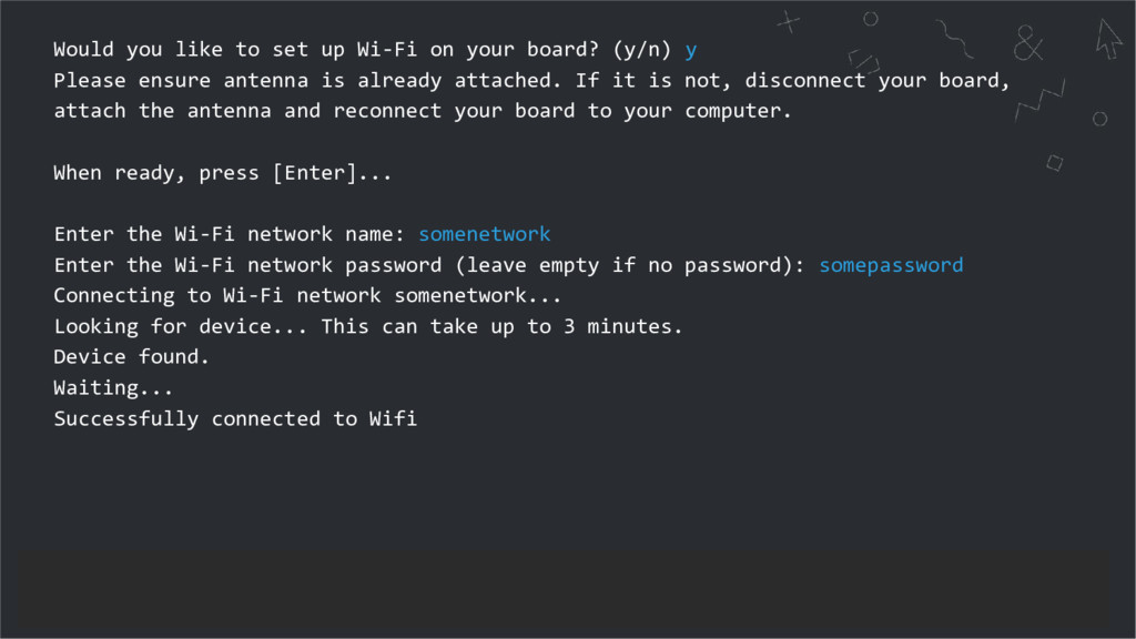 Would you like to set up Wi-Fi on your board? (...