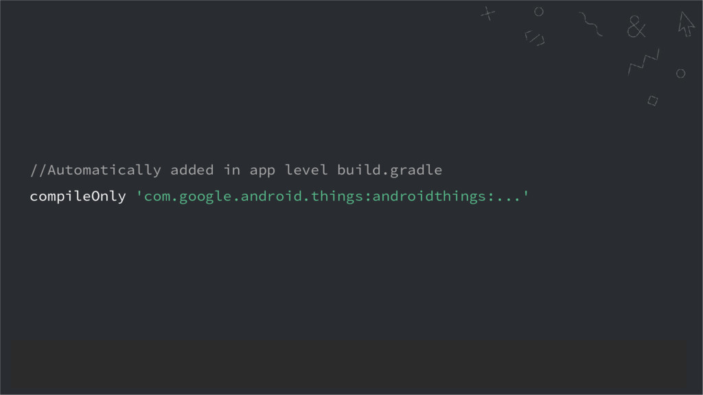//Automatically added in app level build.gradle...