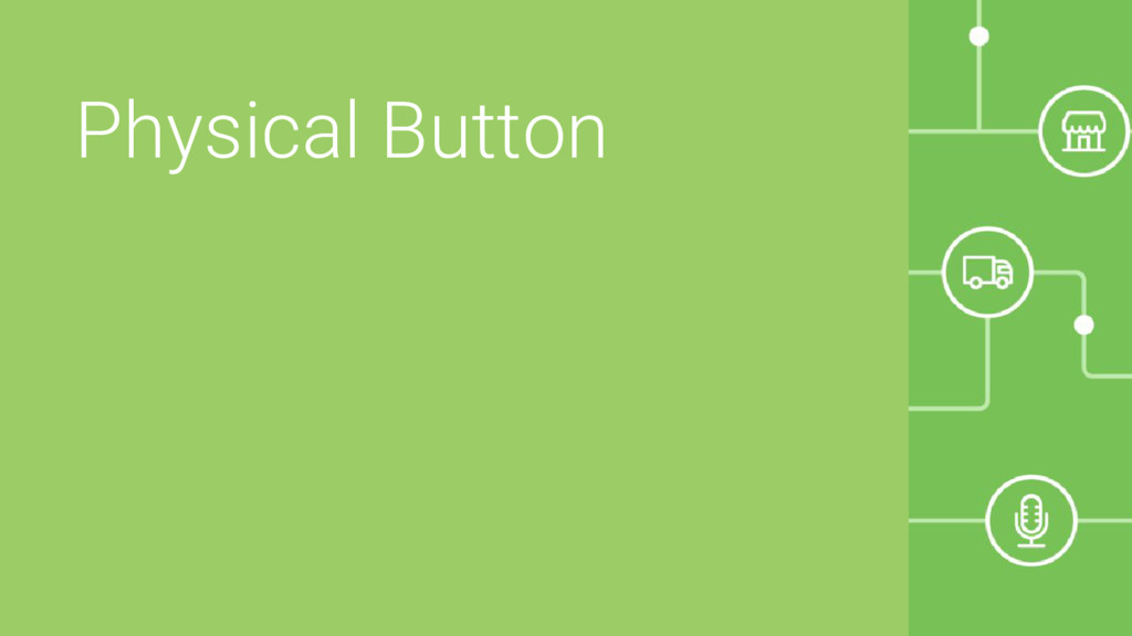 Physical Button