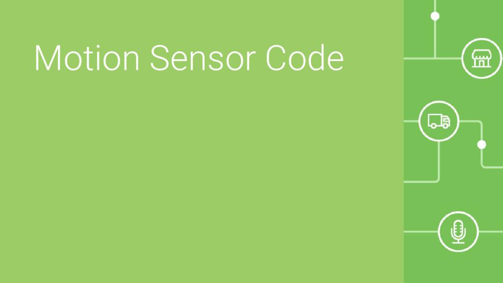 Motion Sensor Code