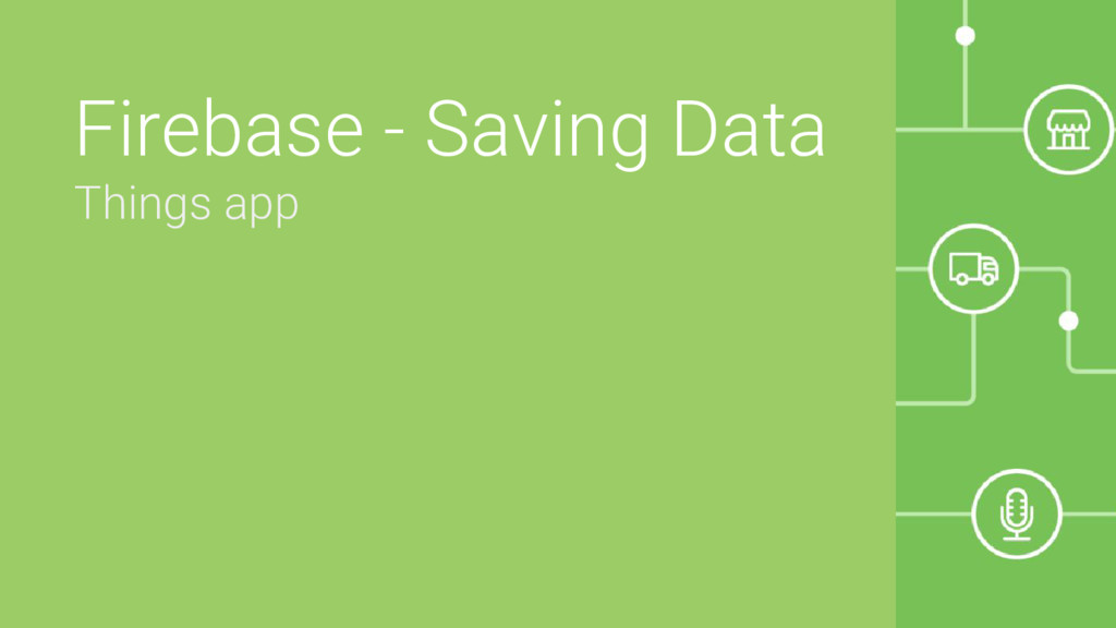 Firebase - Saving Data Things app