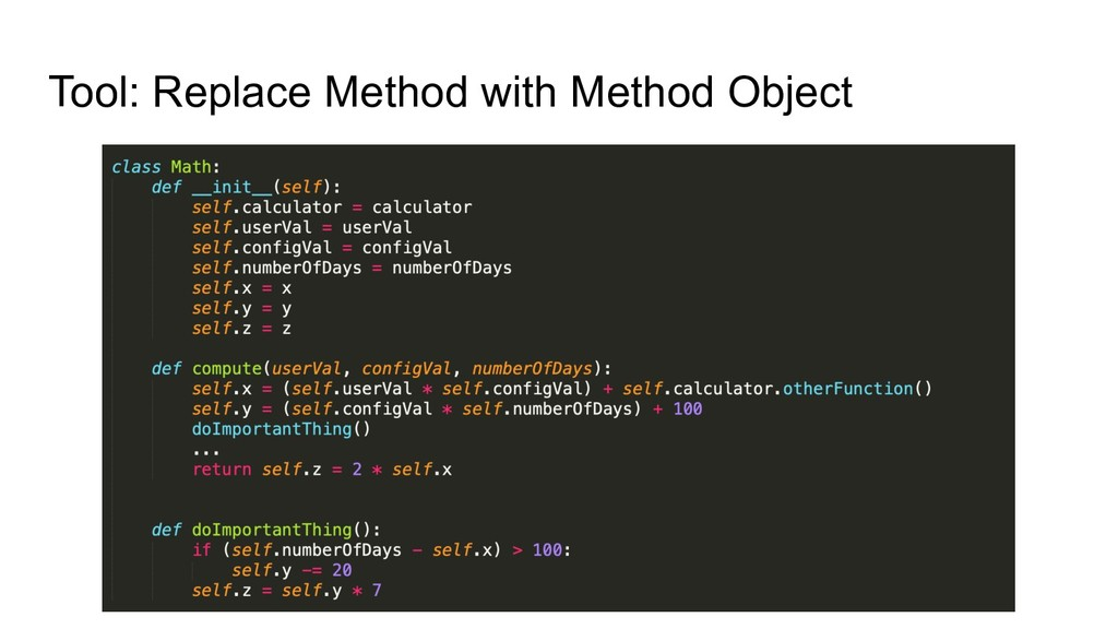 Tool: Replace Method with Method Object