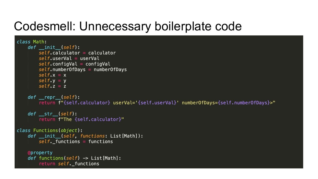 Codesmell: Unnecessary boilerplate code