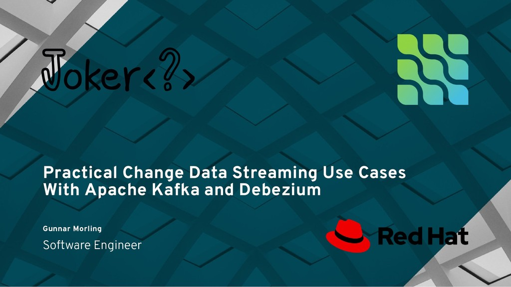 Practical Change Data Streaming Use Cases Pract...