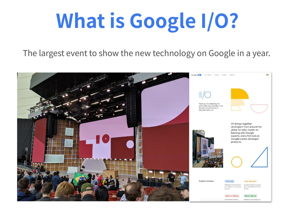 What is Google I/O? The largest event to show t...