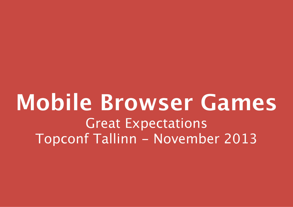 Mobile Browser Games Great Expectations Topconf...