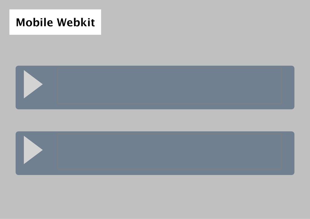 Mobile Webkit
