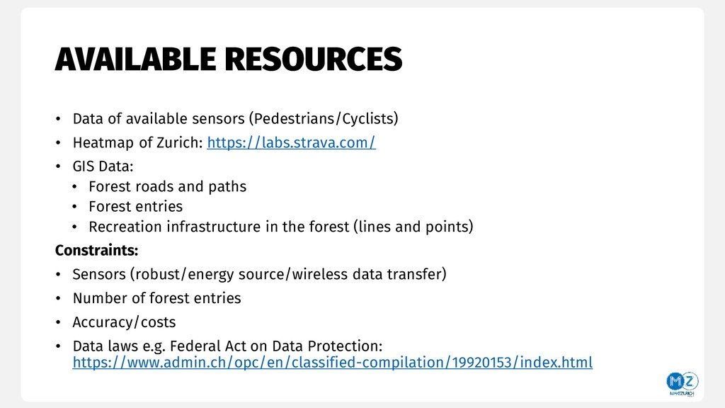 AVAILABLE RESOURCES • Data of available sensors...