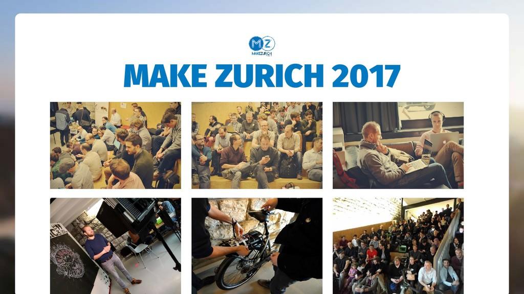 MAKE ZURICH 2017