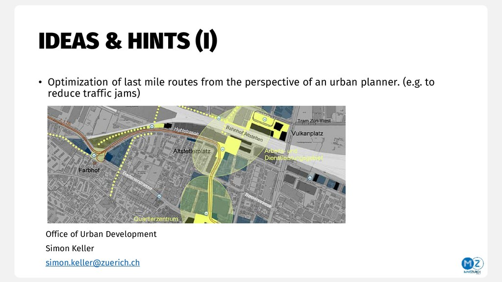 IDEAS & HINTS (I) • Optimization of last mile r...