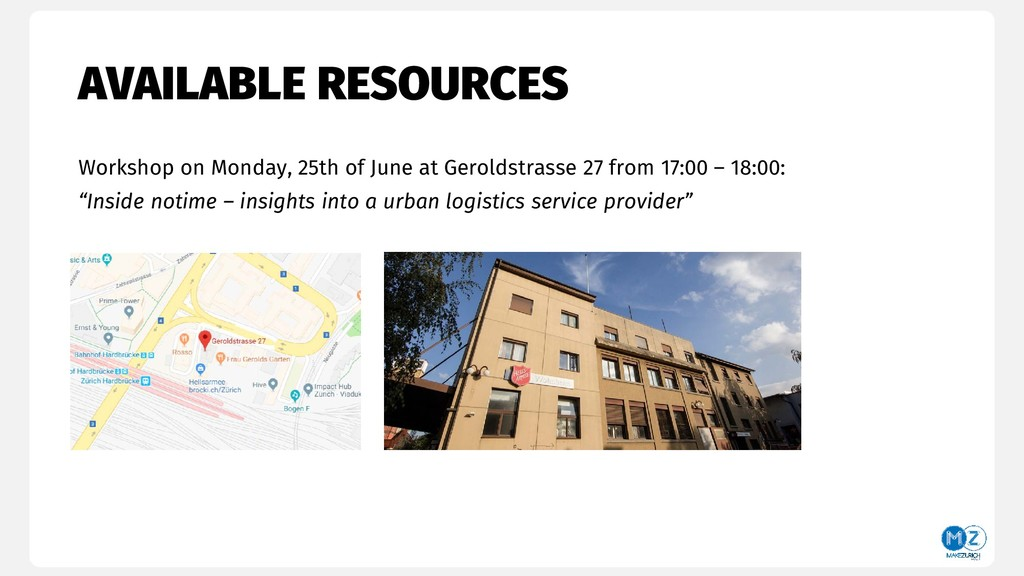 AVAILABLE RESOURCES Workshop on Monday, 25th of...
