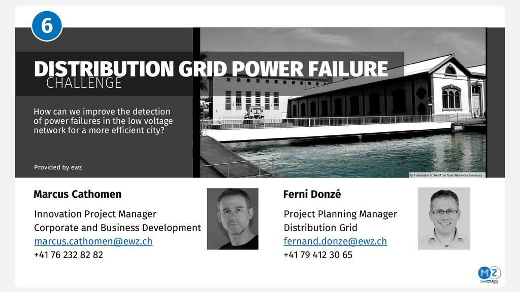 DISTRIBUTION GRID POWER FAILURE CHALLENGE How c...
