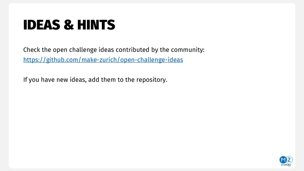 IDEAS & HINTS Check the open challenge ideas co...