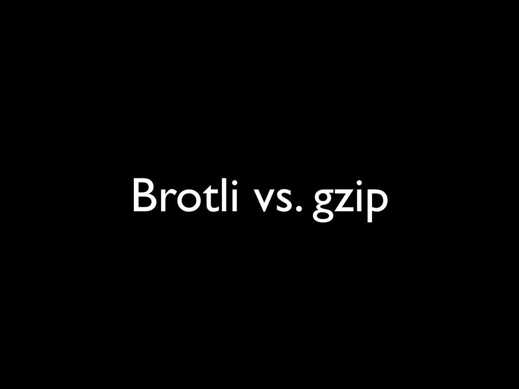 Brotli vs. gzip
