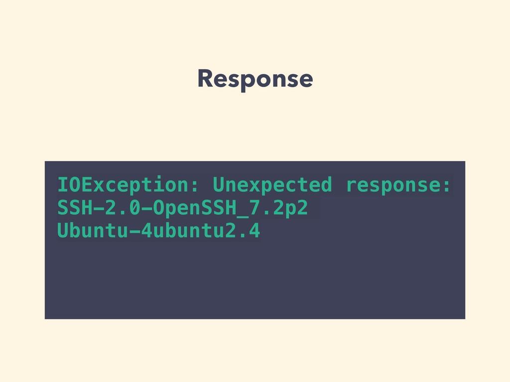 Response IOException: Unexpected response: SSH-...