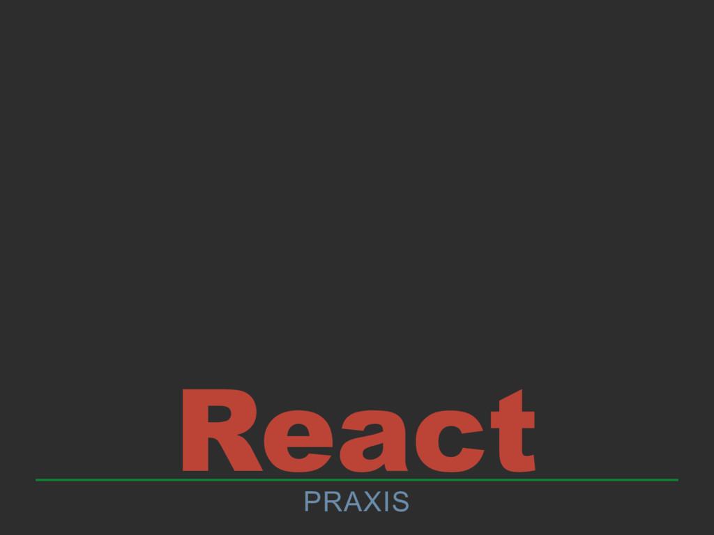 React PRAXIS