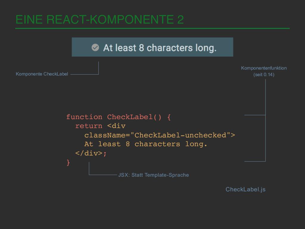 EINE REACT-KOMPONENTE 2! Komponente CheckLabel ...