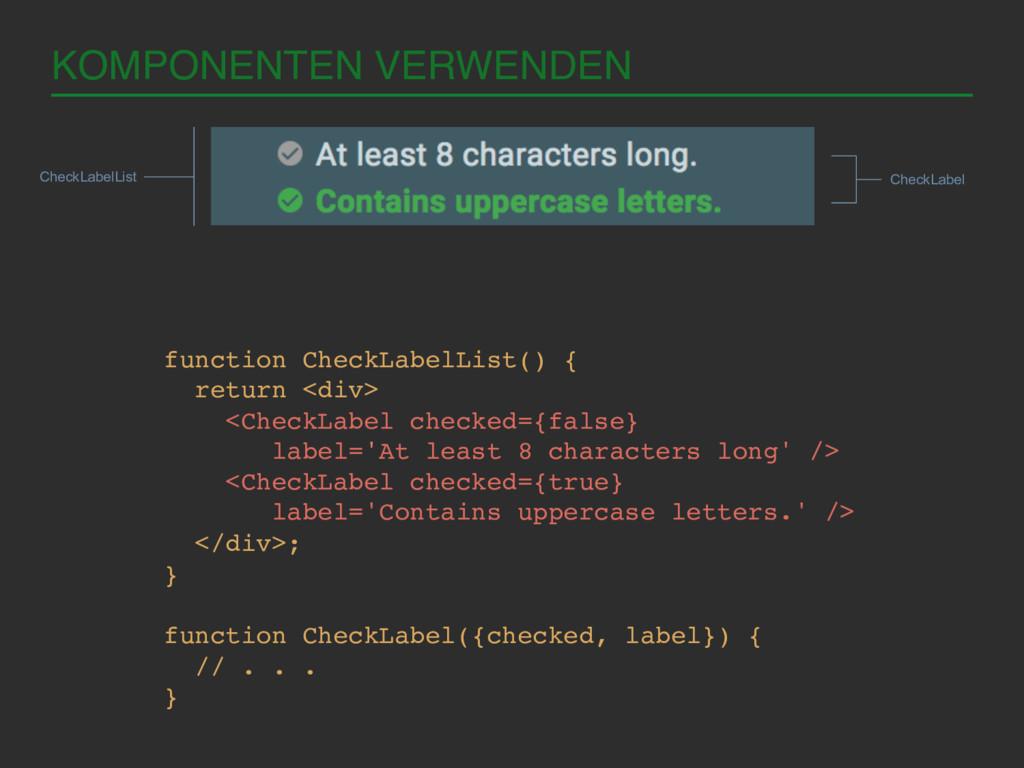 KOMPONENTEN VERWENDEN! function CheckLabelList(...