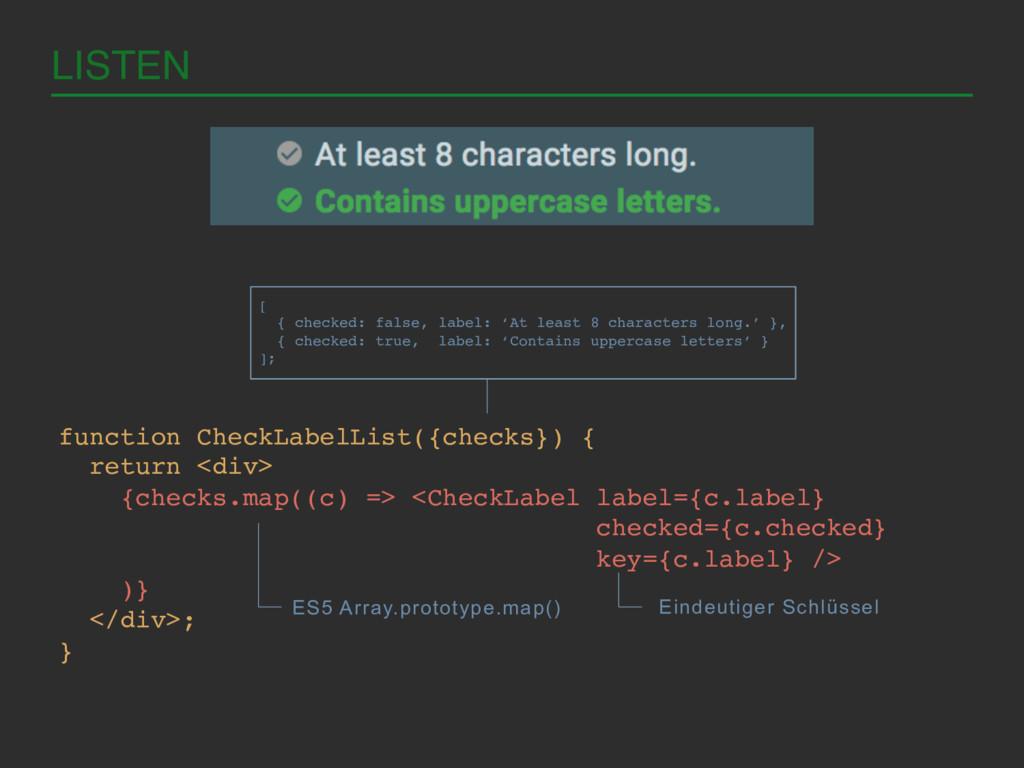 LISTEN! function CheckLabelList({checks}) {! re...